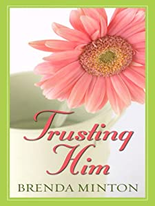 "Cover of ""Trusting Him (Thorndike Press L..."