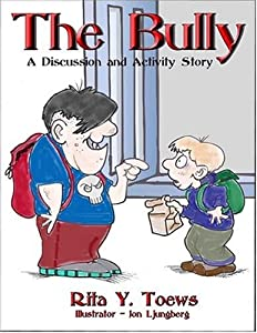 "Cover of ""The Bully: A Discussion And Act..."