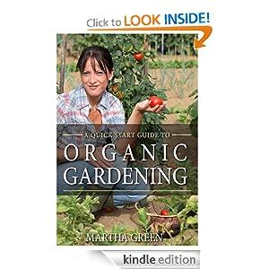 Quick Start Guide to Organic Gardening