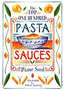 "Cover of ""The Top One Hundred Pasta Sauce..."