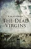 The Dead Virgins (The India Sommers Mysteries Book 1)