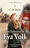 The Seduction of Eva Volk: A Novel of Hitler's Christians