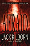 Afraid - A Novel of Terror