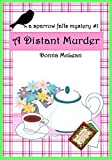 A Distant Murder: a sparrow falls mystery #1