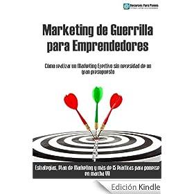 Marketing de Guerrilla para empresas y emprendedores