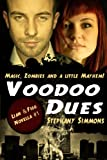 Voodoo Dues (Lian and Figg)