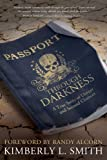 Passport through Darkness: A True Story of Danger and Second Chances