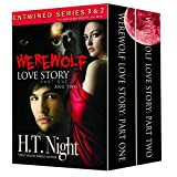 Werewolf Love Story: Parts One and Two