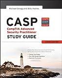 CASP CompTIA Advanced Security Practitioner Study Guide: Exam CAS-001 (Comptia Study Guide)