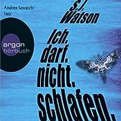 """""""Ich.darf.nicht.schlafen."""" von S. J. Watson - Hörbuch auf Audible.de"""