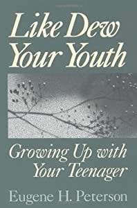"""Cover of """"Like Dew Your Youth: Growing Up..."""