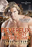 Devereux: The Night Before Kismet, a Kismet Knight, Vampire Psychologist tale