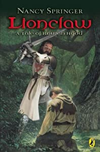 "Cover of ""Lionclaw: Tale of Rowan Hood"""