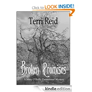 Broken Promises - A Mary O'Reilly Paranormal Mystery (Book 8) Terri Reid