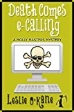 Death Comes eCalling (Book 1, Molly Masters Mysteries)