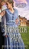 Thornbrook Park (A Thornbrook Park Romance)