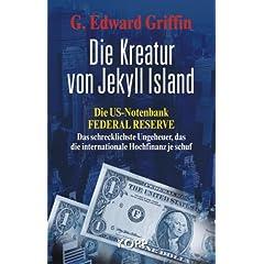 Die US-Notenbank Federal Reserve - Das schrecklichste Ungeheuer, das die internationale Hochfinanz je schuf