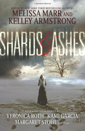 Shards & Ashes by Melissa Marr and Kelley Armstrong