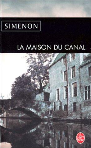 """Résultat de recherche d'images pour """"la maison du canal simenon"""""""