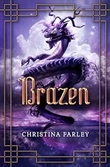 Brazen (The Gilded Series) by Christina Farley| wearewordnerds.com