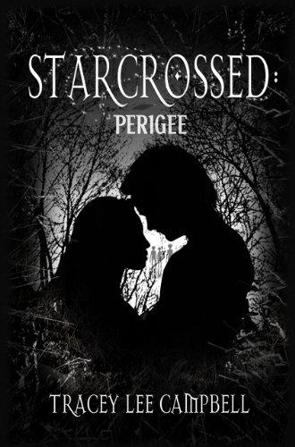 Starcrossed: Perigee (Starcrossed, #1)