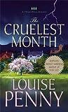 The Cruelest Month: A Chief Inspector Gamache Novel (A Chief Inspector Gamache Mystery Book 3)
