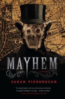 Mayhem by Sarah Pinborough| wearewordnerds.com