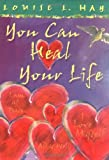 You Can Heal Your Life (Gift Edition) by Louise Hay
