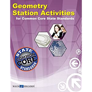 Geometry Station Activities for Common Core Standards (Station Activities for Common Core High School Math)