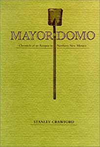 "Cover of ""Mayordomo: Chronicle of an Aceq..."