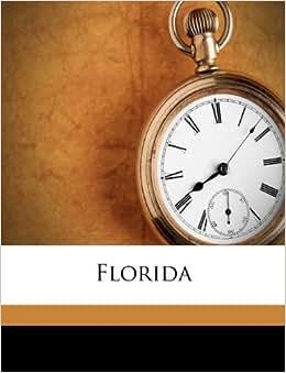 Florida Sidney Lanier 9781175985996 Books