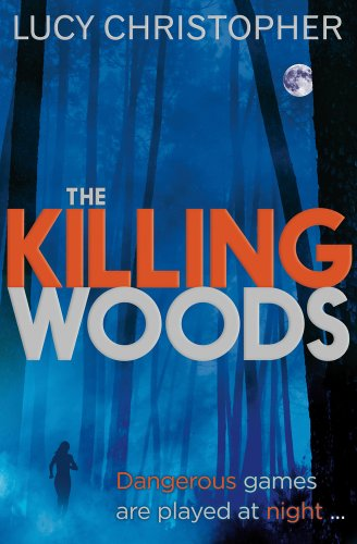 Waiting On Wednesday #23: The Killing Woods by Lucy Christopher