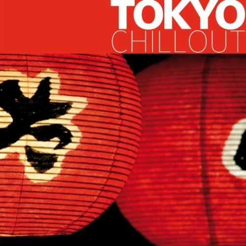 Tokyo Chillout