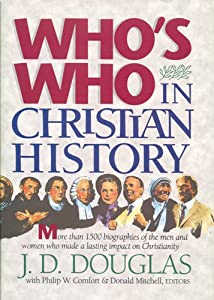 """Cover of """"Who's Who in Christian History&..."""