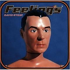 David Byrne Feelings