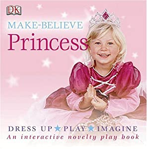 "Cover of ""Princess (DK Make-Believe)"""