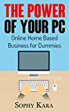 Online Home Based Business for Dummies - Step by Step Guide to Make Money Online 2016: A Comprehensive Guide to Home Based Business for Dummies (Homes Based Business for Dummies)