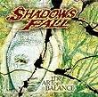 Shadows Fall the art of balance Amazon