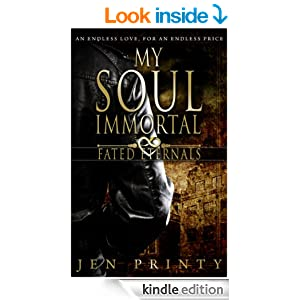 My Soul Immortal (Fated Eternals Book 1)