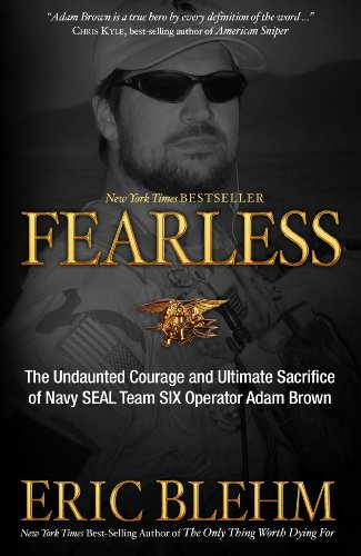 Fearless: The Undaunted Courage and Ultimate...