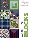 Modern Blocks: 99 Quilt Blocks from Your Favorite Designers