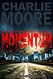 MOMENTUM (Against The Clock BOOK 1): An Action Thriller Novel ('The Clock' Action Thriller series)