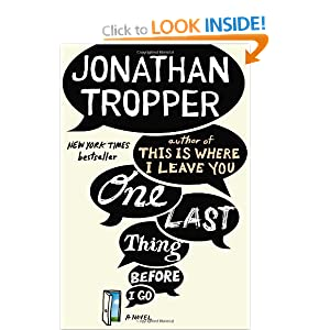 Jonathan Tropper: One Last Thing Before I Go