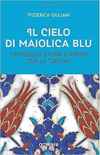 l Cielo di Maiolica blu: Clicca sull'immagine per acquistare il libro
