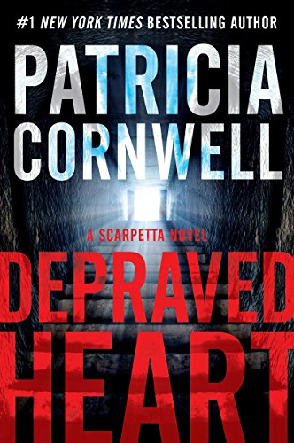 Depraved Heart: A Scarpetta Novel (The...