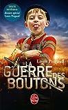 La Guerre des boutons par Louis Pergaud