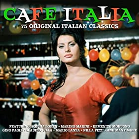 Cafe Italia - 75 Original Italian Hits