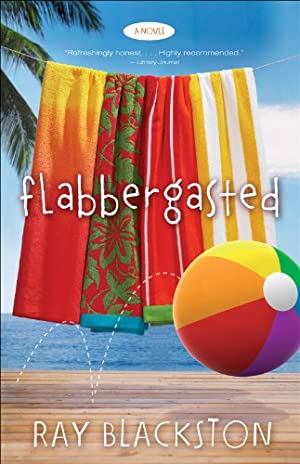 Flabbergasted ( Book #1): A Novel by Ray Blackston