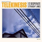 Telekinesis - 12 Desperate Straight Lines