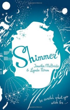 Shimmer by Jennifer McBride| wearewordnerds.com
